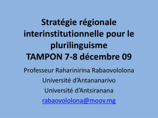 Stratégie régionale interinstitutionnelle pour le plurilinguisme TAMPON 7-8 décembre 09