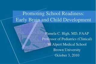 Promoting School Readiness: Early Brain and Child Development