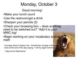 Monday, October 3