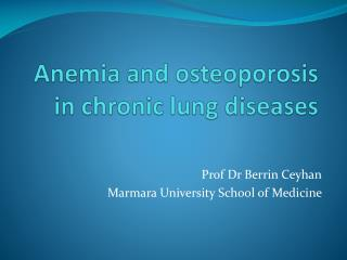 A nemi a and osteoporosis in chronic lung diseases