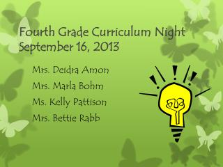 Fourth Grade Curriculum Night September 16, 2013