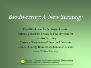 Biodiversity: A New Strategy