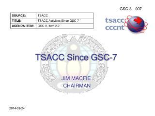TSACC Since GSC-7