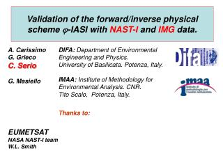 Validation of the forward/inverse physical scheme   -IASI with  NAST-I  and  IMG  data.