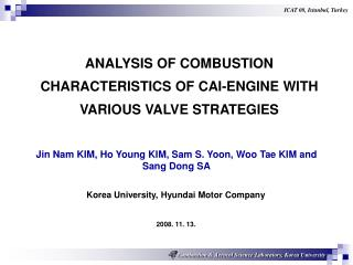 ANALYSIS OF  COMBUSTION   CHARACTERISTICS OF CAI-ENGINE WITH VARIOUS VALVE STRATEGIES
