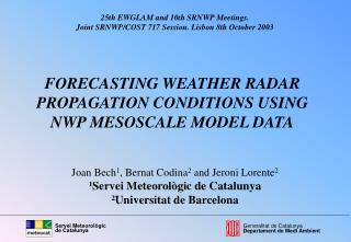 FORECASTING WEATHER RADAR PROPAGATION CONDITIONS USING  NWP MESOSCALE MODEL DATA