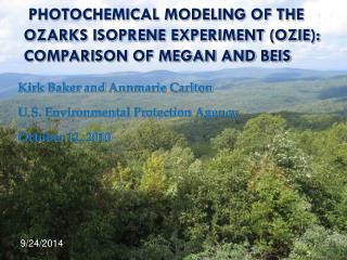 Photochemical Modeling of the Ozarks Isoprene Experiment (OZIE): Comparison of MEGAN and BEIS