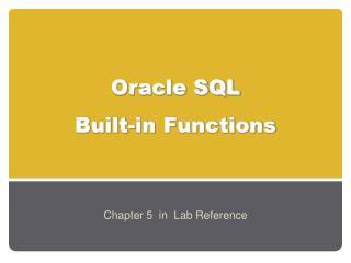 Oracle SQL  Built-in Functions