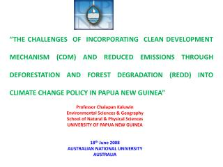 Professor Chalapan Kaluwin Environmental Sciences & Geography