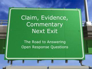 Claim, Evidence, Commentary  Next Exit