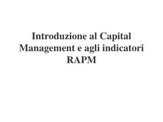 Introduzione al Capital Management e agli indicatori RAPM