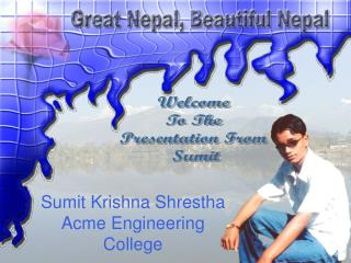 Welcome  To The  Presentation From  Sumit