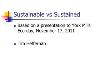 Sustainable vs Sustained