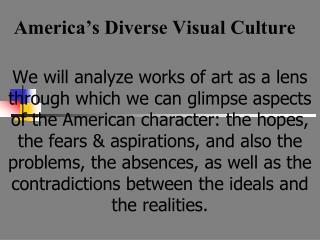 America s Diverse Visual Culture