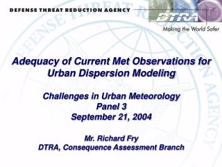 Adequacy of Current Met Observations for Urban Dispersion Modeling Challenges in Urban Meteorology
