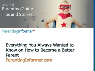 Become A Better Parent | ParentingInformer.com