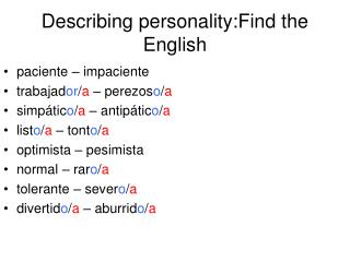 Describing personality:Find the English