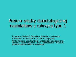 Poziom wiedzy diabetologicznej nastolatków z cukrzycą typu 1