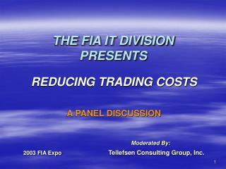 THE FIA IT DIVISION PRESENTS