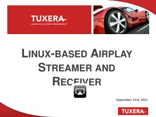 Linux-based Airplay Streamer and Receiver