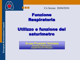 Funzione   Respiratoria  Utilizzo e funzione del  saturimetro