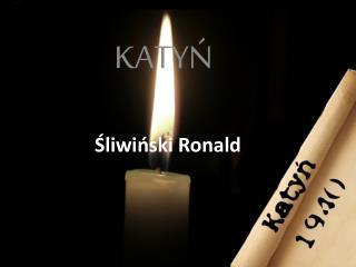 Śliwiński Ronald
