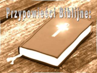 Przypowieści Biblijne: