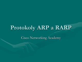 Protokoly ARP a RARP