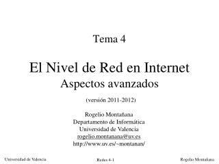 Tema 4 El Nivel de Red en Internet Aspectos avanzados (versión 2011-2012)
