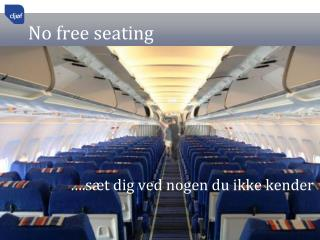 No free seating