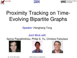 Proximity Tracking on Time-Evolving Bipartite Graphs