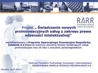 Centrum Transferu Technologii, Innowacji i Informatyzacji