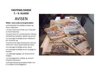 FAGTEMA DANSK    7.– 9. KLASSE