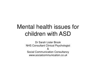 Mental health issues for children with ASD