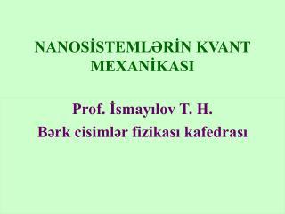 NANOSİSTEMLƏRİN KVANT MEXANİKASI