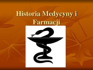 Historia Medycyny i Farmacji