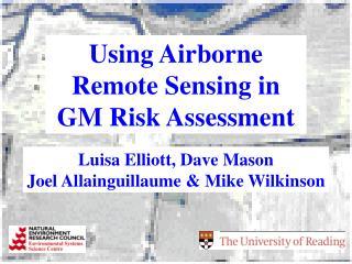 Using Airborne Remote Sensing in GM Risk Assessment