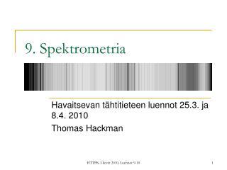 9. Spektrometria