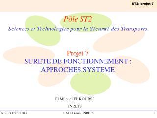 Pôle ST2 Sciences et Technologies pour la Sécurité des Transports Projet 7