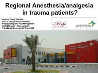 Regional Anesthesia/analgesia  in trauma patients?