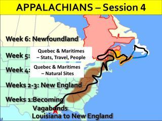 Weeks 2-3: New England