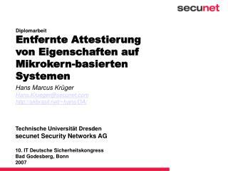 Diplomarbeit Entfernte Attestierung von Eigenschaften auf Mikrokern-basierten Systemen
