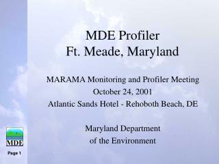 MDE Profiler  Ft. Meade, Maryland