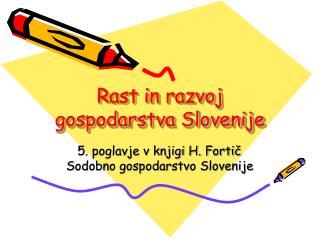Rast in razvoj gospodarstva Slovenije