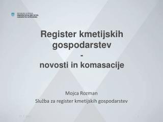 Register kmetijskih gospodarstev - novosti in komasacije