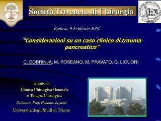 Istituto di Clinica Chirurgica Generale e Terapia Chirurgica Direttore: Prof. Gennaro Liguori