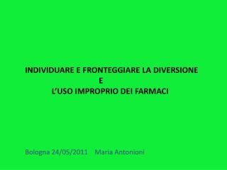 Bologna 24/05/2011    Maria Antonioni
