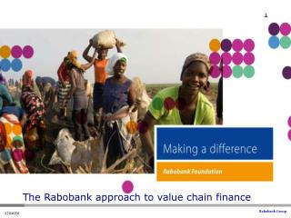 The Rabobank approach to value chain finance