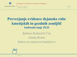 Preverjanje evidence dejanske rabe kmetijskih in gozdnih zemljišč  Izobraževanje ZGS