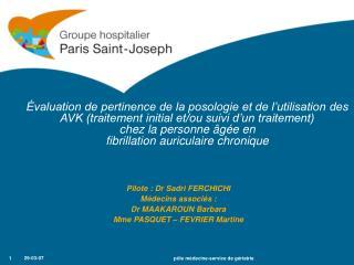 valuation de pertinence de la posologie et de l utilisation des AVK traitement initial et
